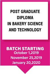 Post Graduate Diploma – Bakery Science and Technology